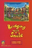 Bridging With A Smile Teachers Manual