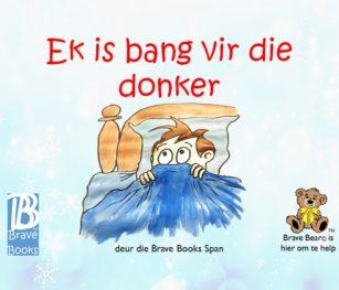Ek Is Bang Vir Die Donker
