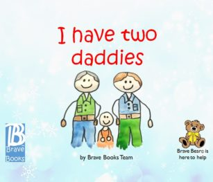 I Have Two Daddies