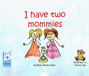 I Have Two Mommies