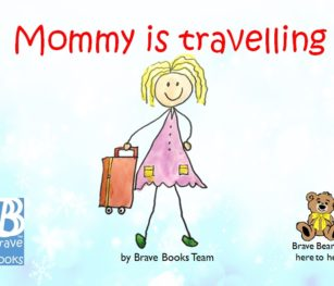 Mommy Is Travelling