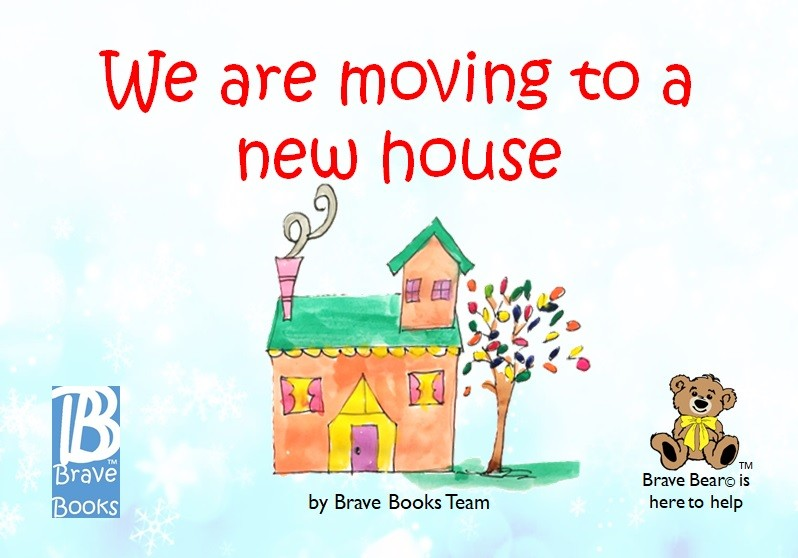 We Are Moving To A New House