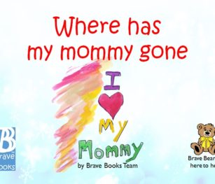 Where Has My Mommy Gone
