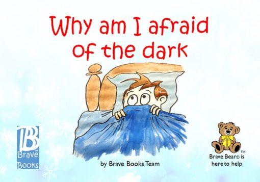 Why Am I Afraid Of The Dark