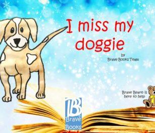 I Miss My Doggie