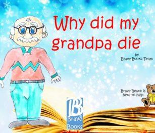Why Did Grandpa Die