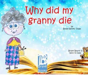 Why Did My Granny Die